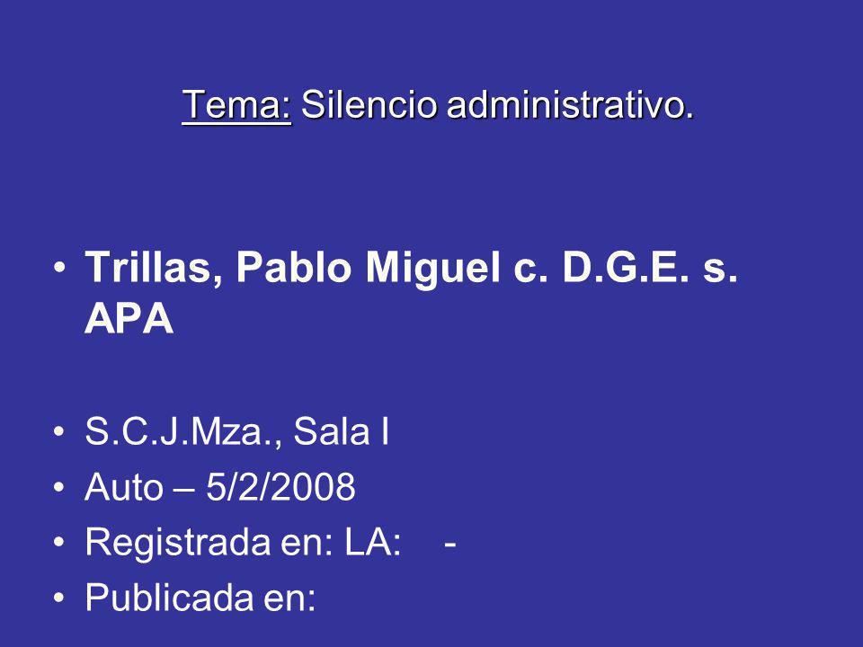 Tema: Silencio administrativo.