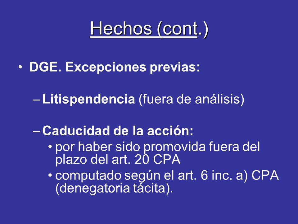 Hechos (cont.) DGE. Excepciones previas: