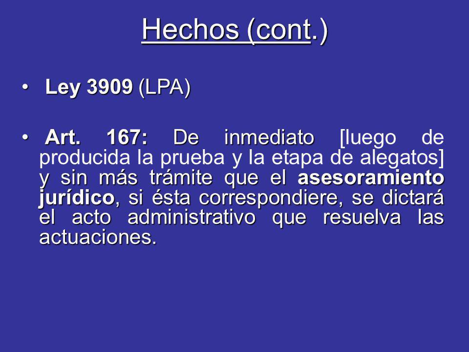 Hechos (cont.) Ley 3909 (LPA)