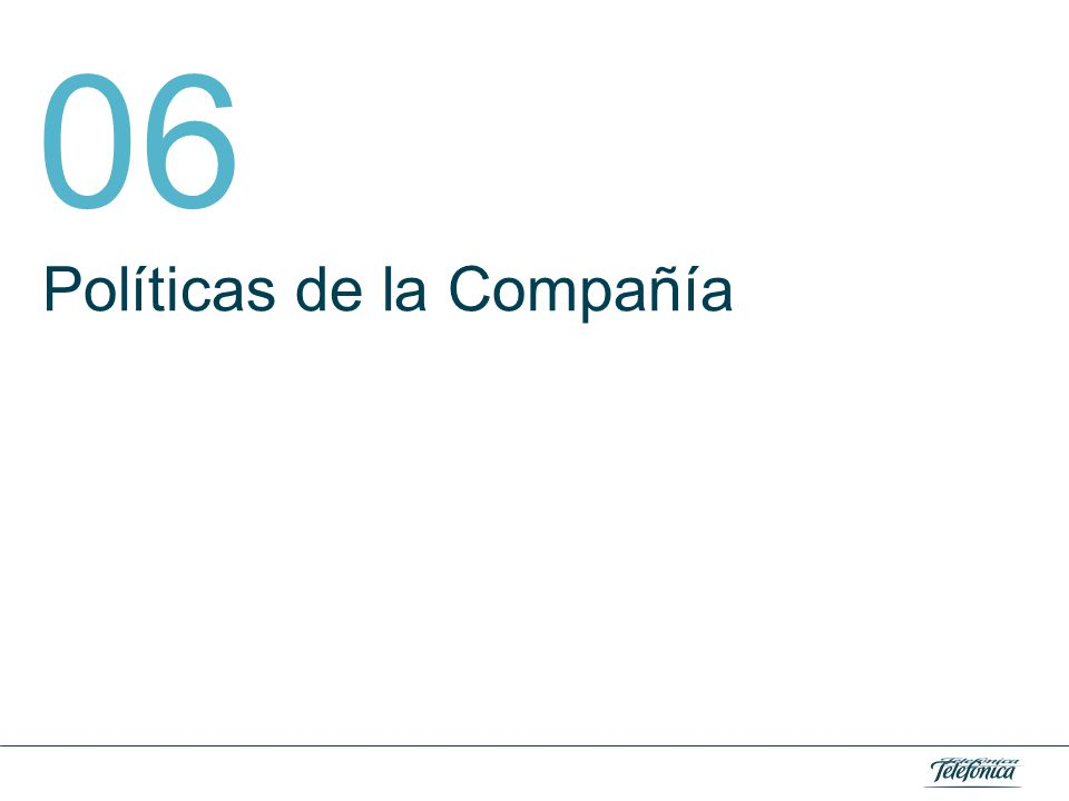 06. Políticas de la Compañía