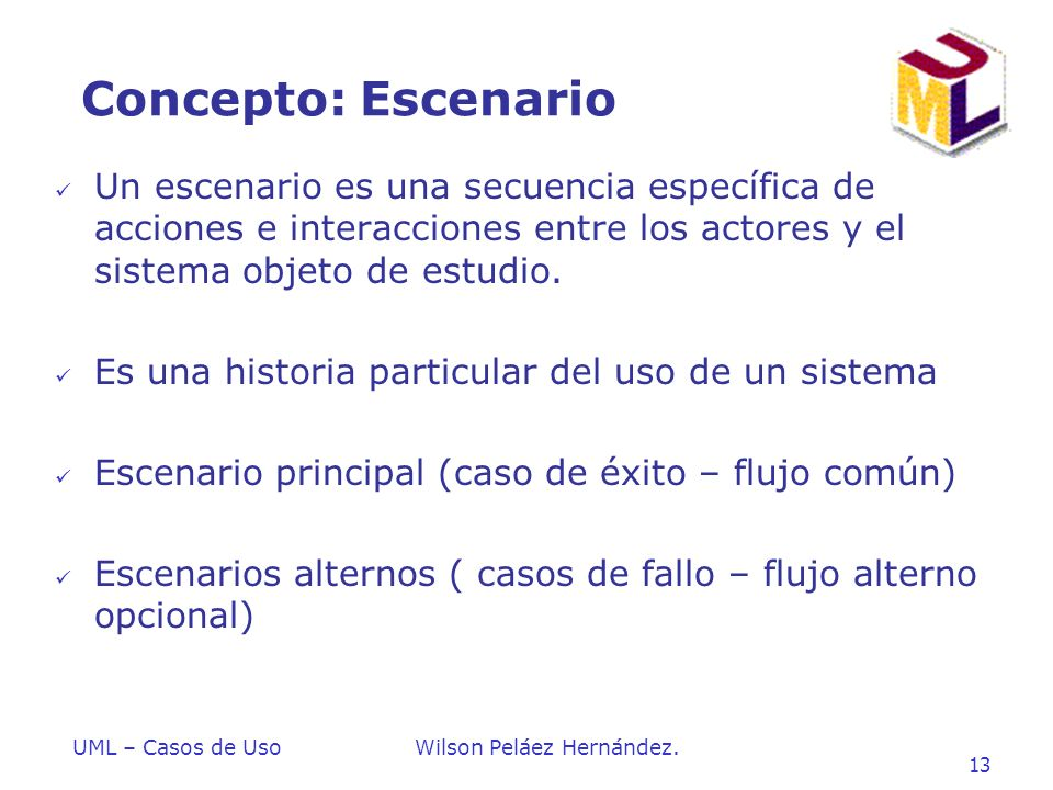 Introduccion a UML Concepto: Escenario.