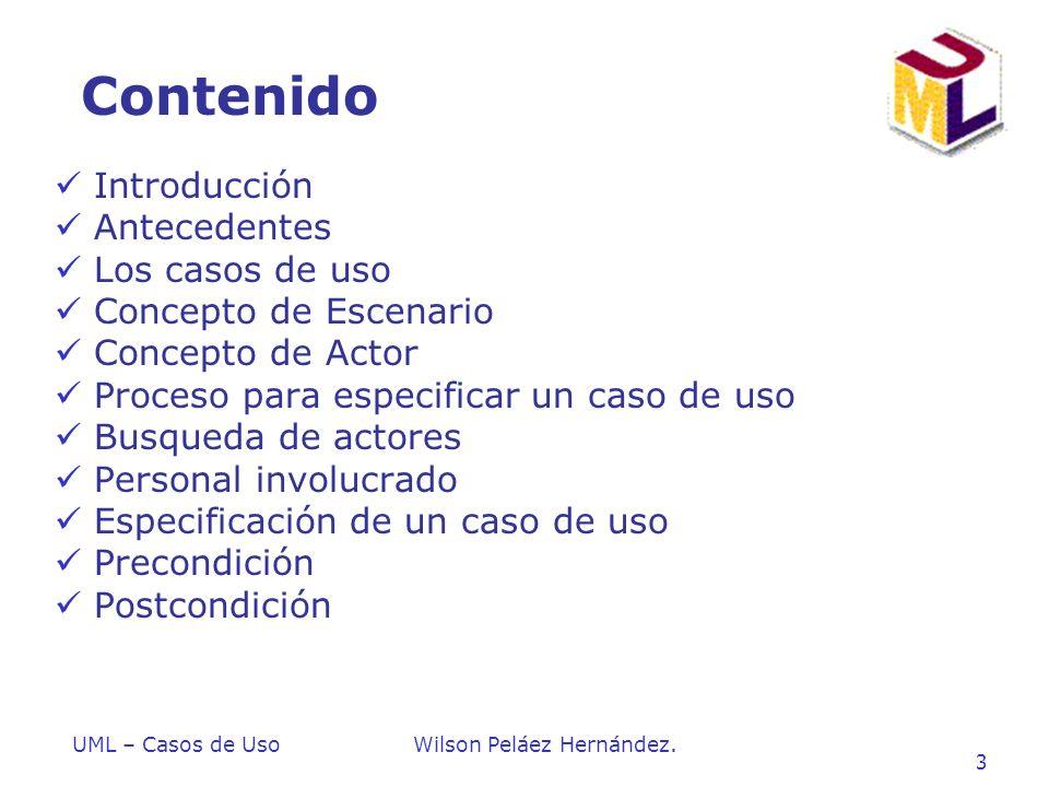 Contenido Introducción Antecedentes Los casos de uso