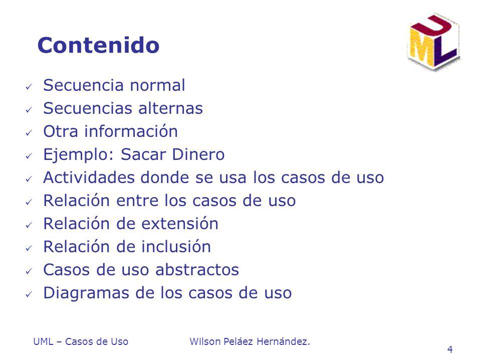 Contenido Secuencia normal Secuencias alternas Otra información