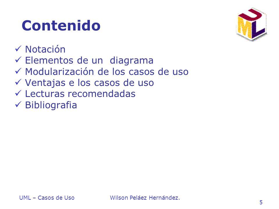 Contenido Notación Elementos de un diagrama