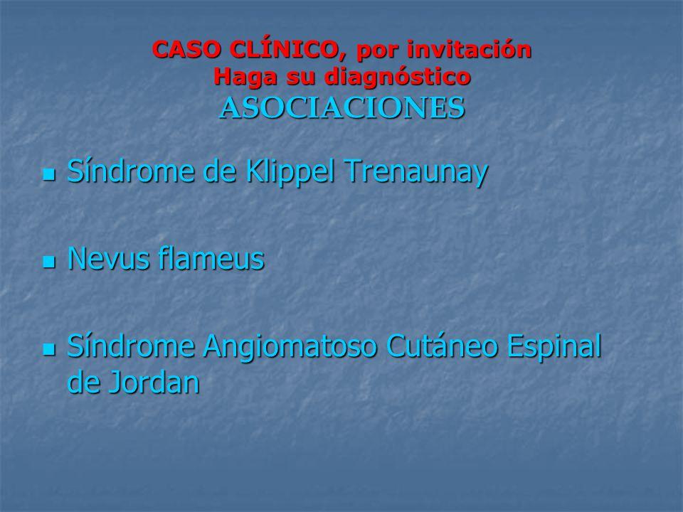 CASO CLÍNICO, por invitación Haga su diagnóstico ASOCIACIONES