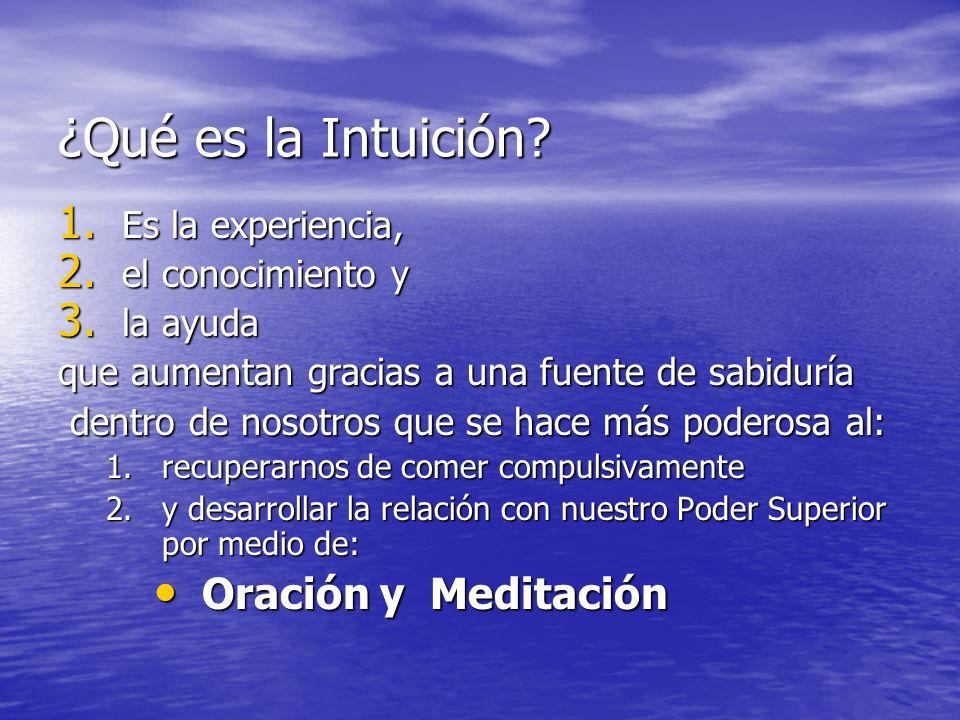 ¿Qué es la Intuición Oración y Meditación Es la experiencia,