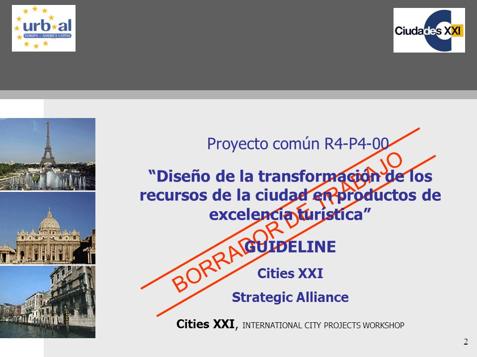 Cities XXI, INTERNATIONAL CITY PROJECTS WORKSHOP