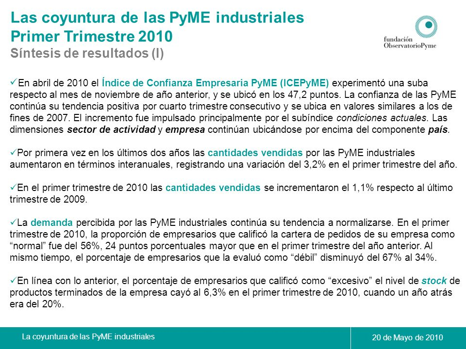 Las coyuntura de las PyME industriales Primer Trimestre 2010
