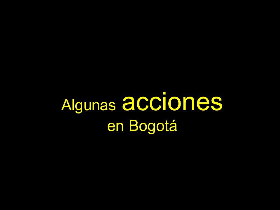 Algunas acciones en Bogotá