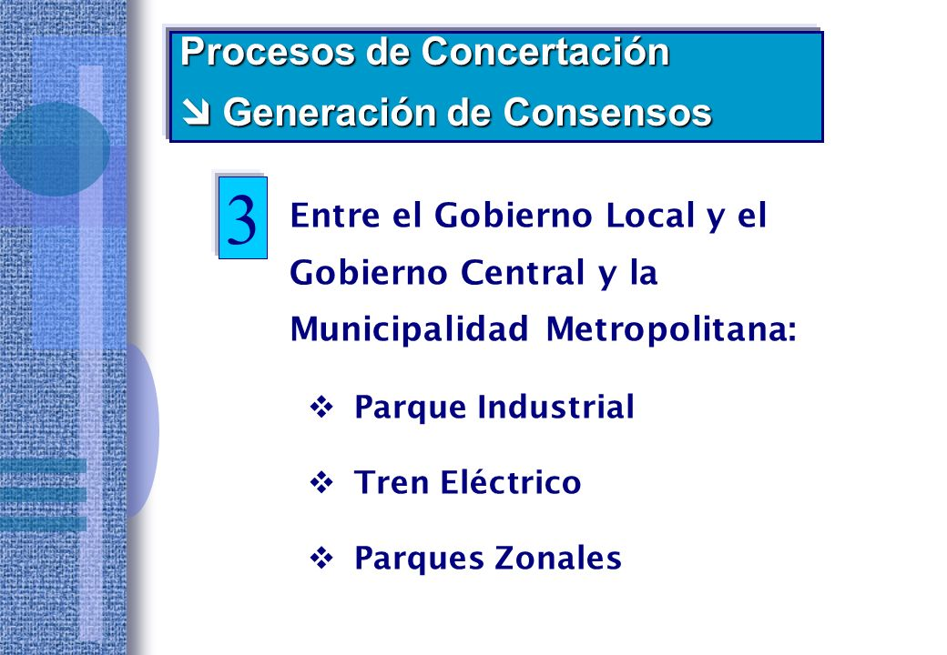 3 Procesos de Concertación  Generación de Consensos