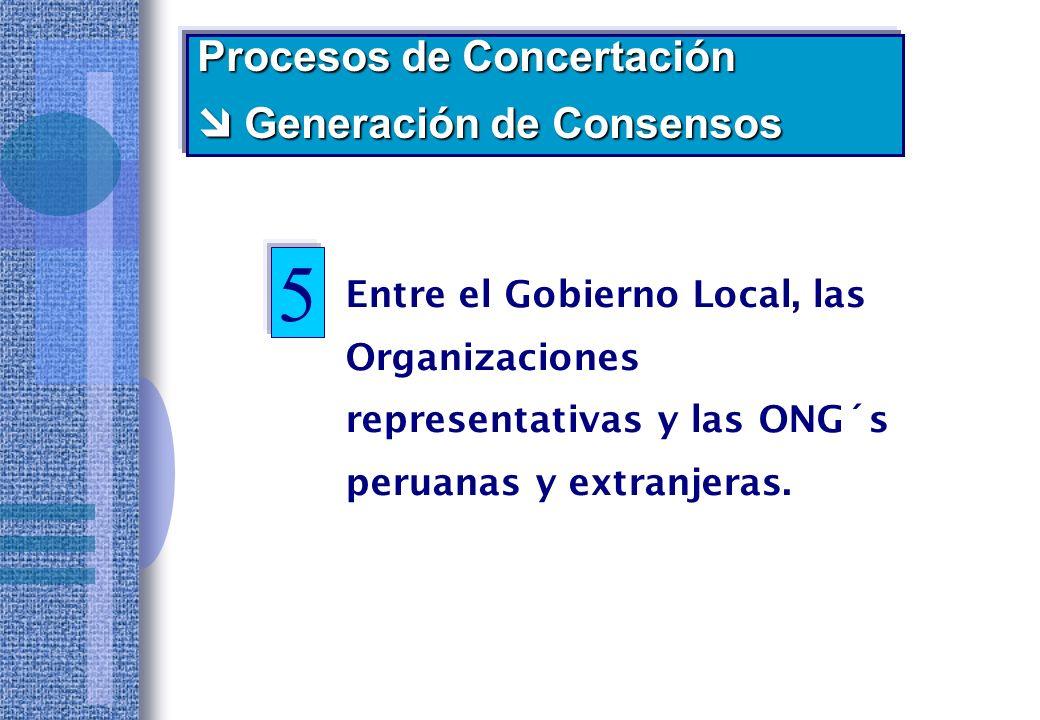 5 Procesos de Concertación  Generación de Consensos