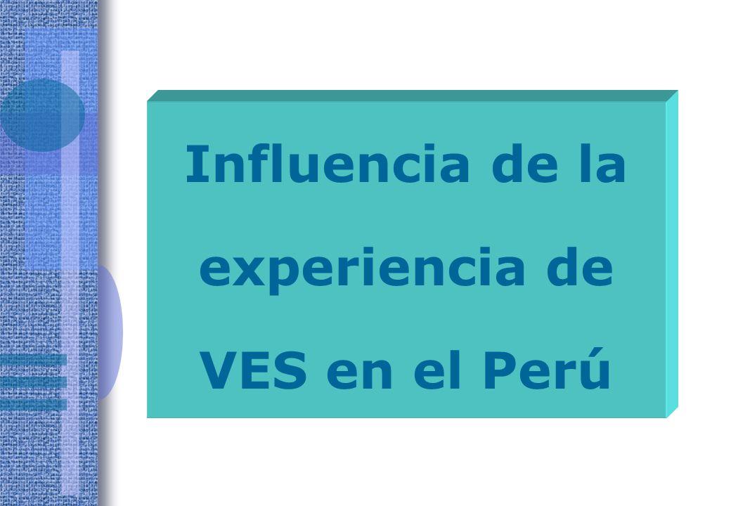 Influencia de la experiencia de VES en el Perú