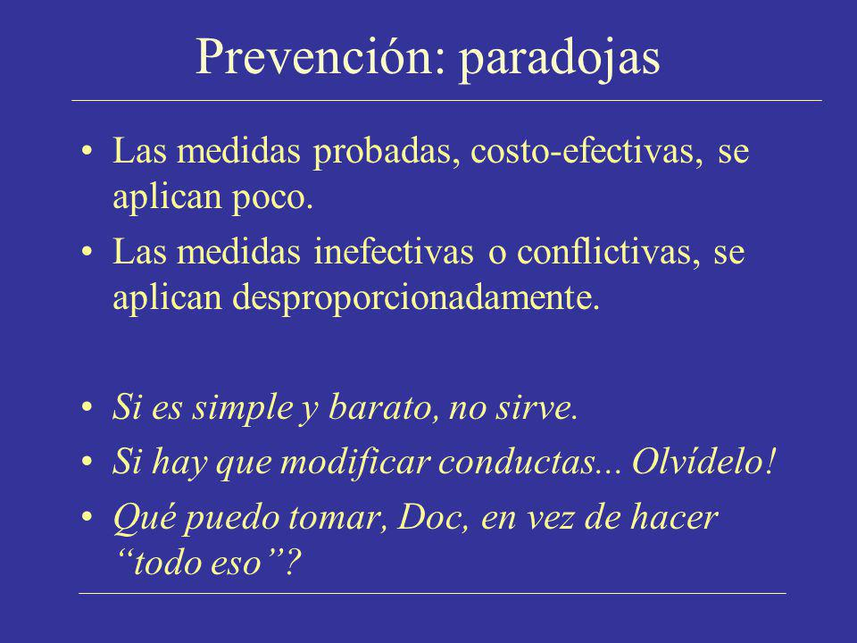 Prevención: paradojas