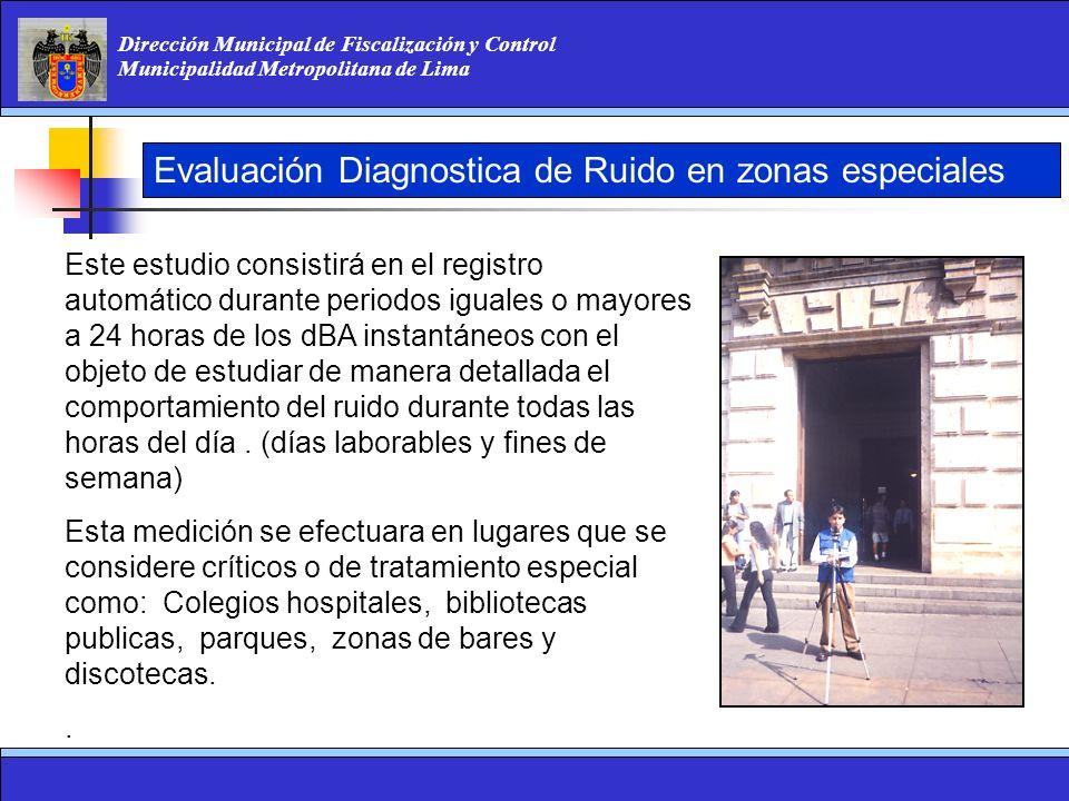 Evaluación Diagnostica de Ruido en zonas especiales
