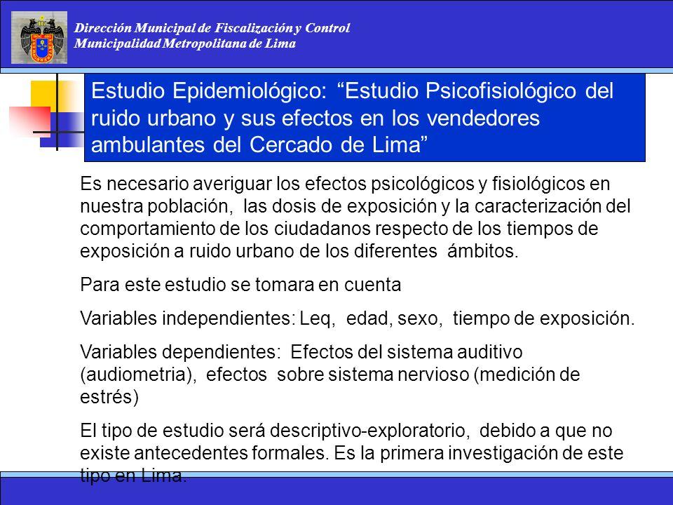 Estudio Epidemiológico: Estudio Psicofisiológico del ruido urbano y sus efectos en los vendedores ambulantes del Cercado de Lima