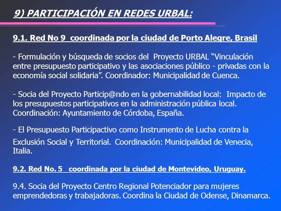 9) PARTICIPACIÓN EN REDES URBAL: