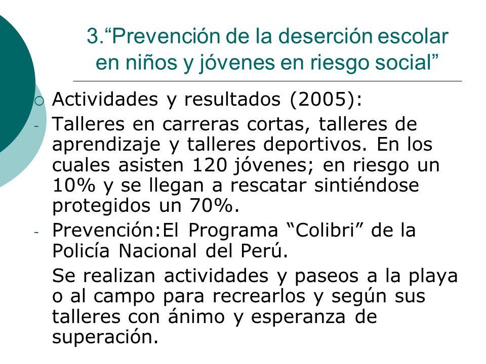 3. Prevención de la deserción escolar en niños y jóvenes en riesgo social