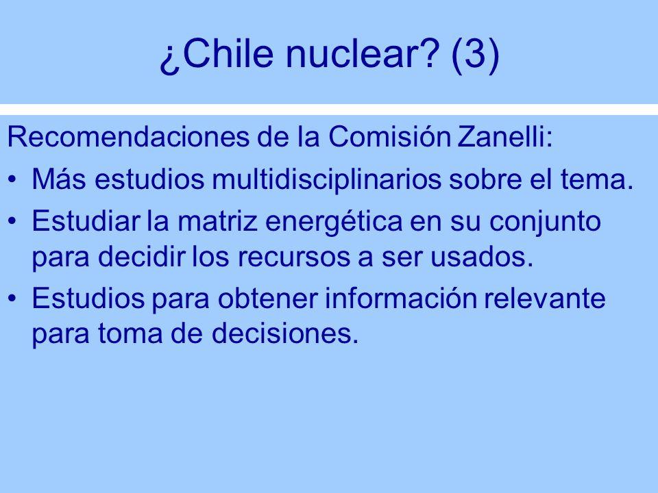 ¿Chile nuclear (3) Recomendaciones de la Comisión Zanelli: