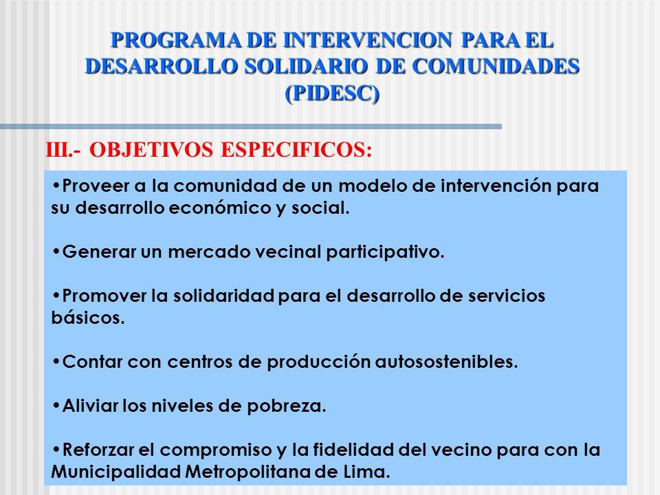PROGRAMA DE INTERVENCION PARA EL DESARROLLO SOLIDARIO DE COMUNIDADES
