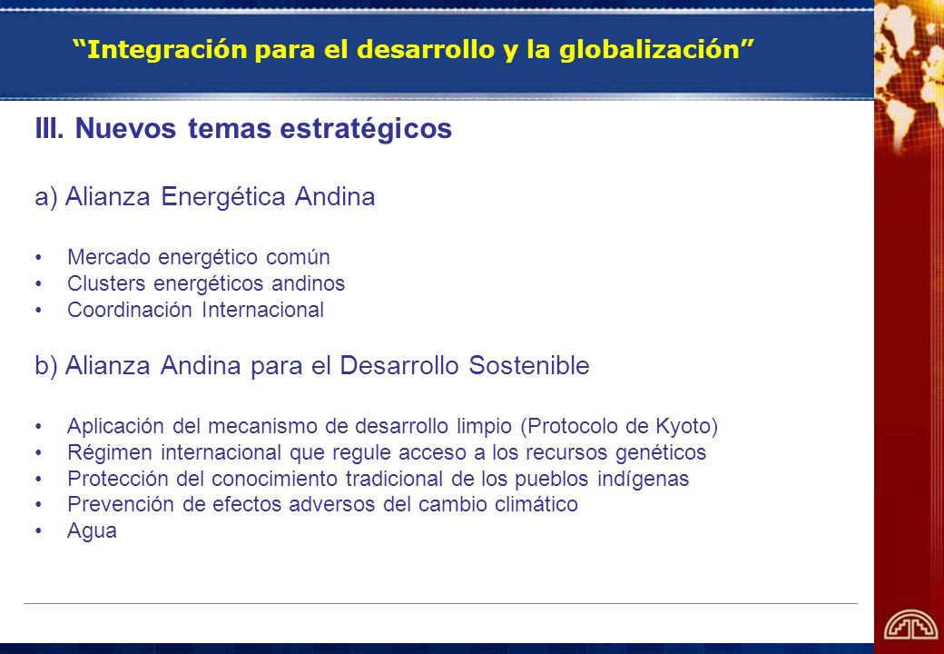 Integración para el desarrollo y la globalización