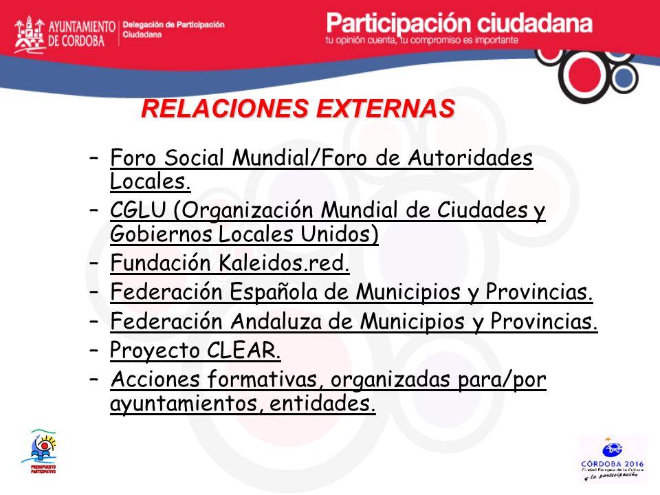 RELACIONES EXTERNAS Foro Social Mundial/Foro de Autoridades Locales.