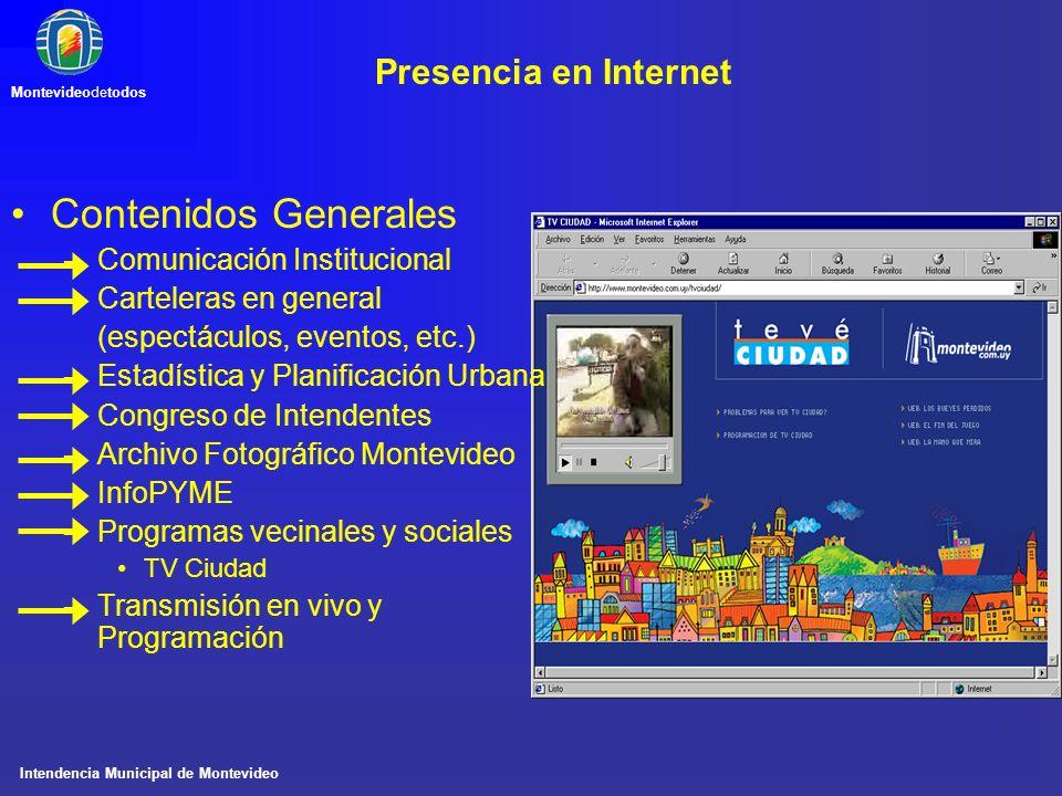 Contenidos Generales Presencia en Internet Comunicación Institucional