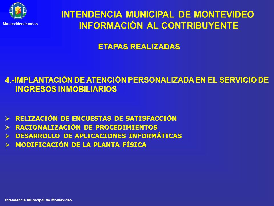 INTENDENCIA MUNICIPAL DE MONTEVIDEO INFORMACIÓN AL CONTRIBUYENTE