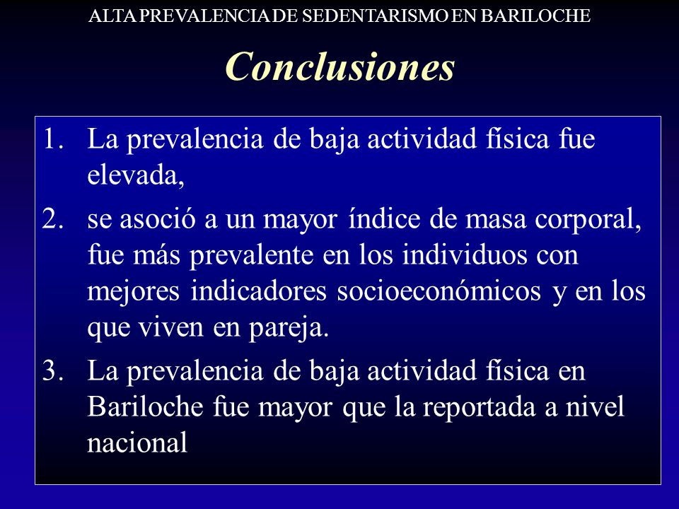 ALTA PREVALENCIA DE SEDENTARISMO EN BARILOCHE