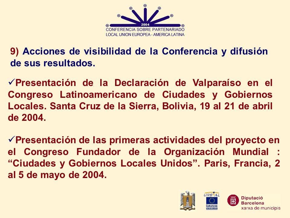 9) Acciones de visibilidad de la Conferencia y difusión de sus resultados.