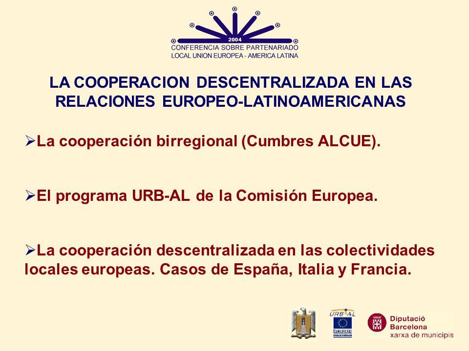 LA COOPERACION DESCENTRALIZADA EN LAS RELACIONES EUROPEO-LATINOAMERICANAS