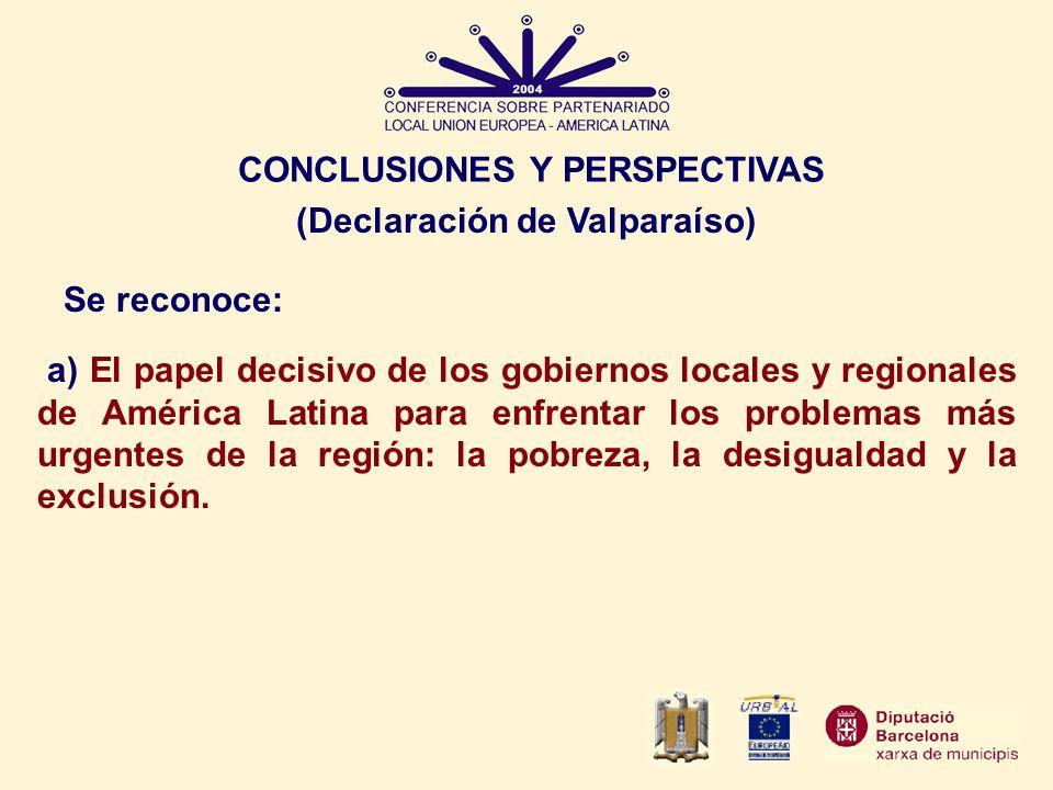 CONCLUSIONES Y PERSPECTIVAS (Declaración de Valparaíso)