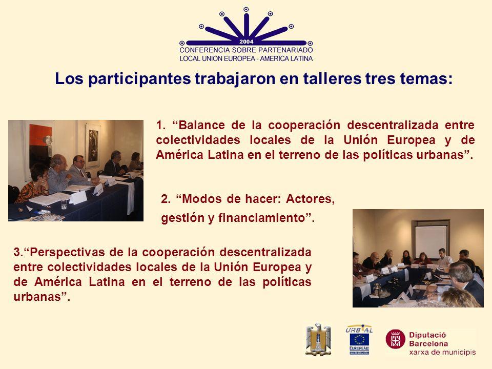 Los participantes trabajaron en talleres tres temas: