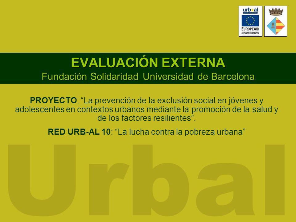 EVALUACIÓN EXTERNA Fundación Solidaridad Universidad de Barcelona