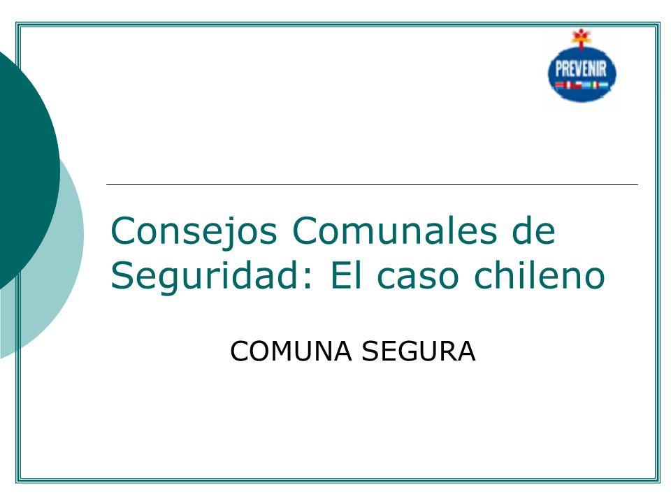 Consejos Comunales de Seguridad: El caso chileno