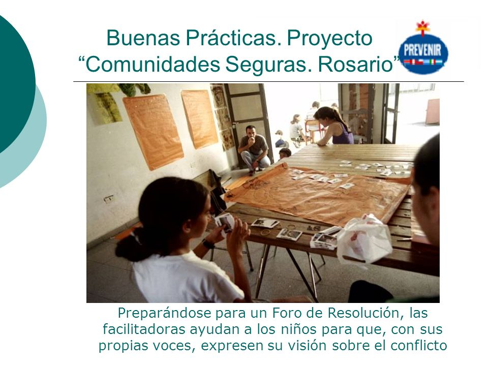 Buenas Prácticas. Proyecto Comunidades Seguras. Rosario