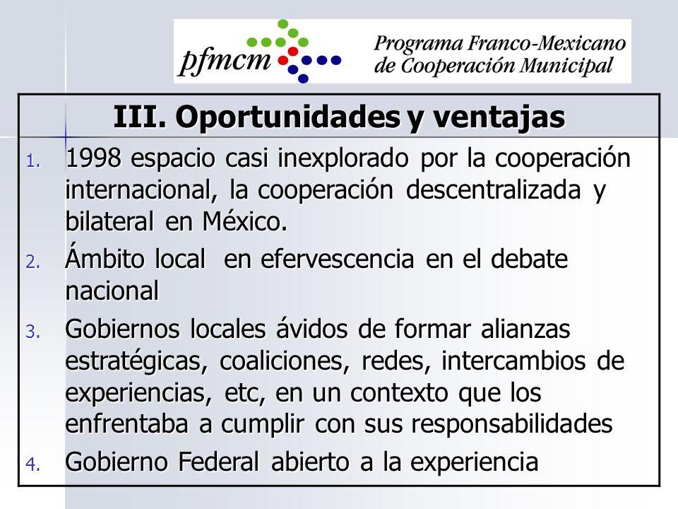 III. Oportunidades y ventajas