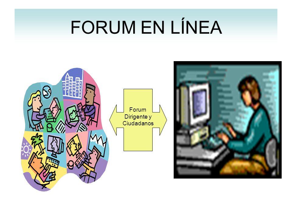 FORUM EN LÍNEA Forum Dirigente y Ciudadanos