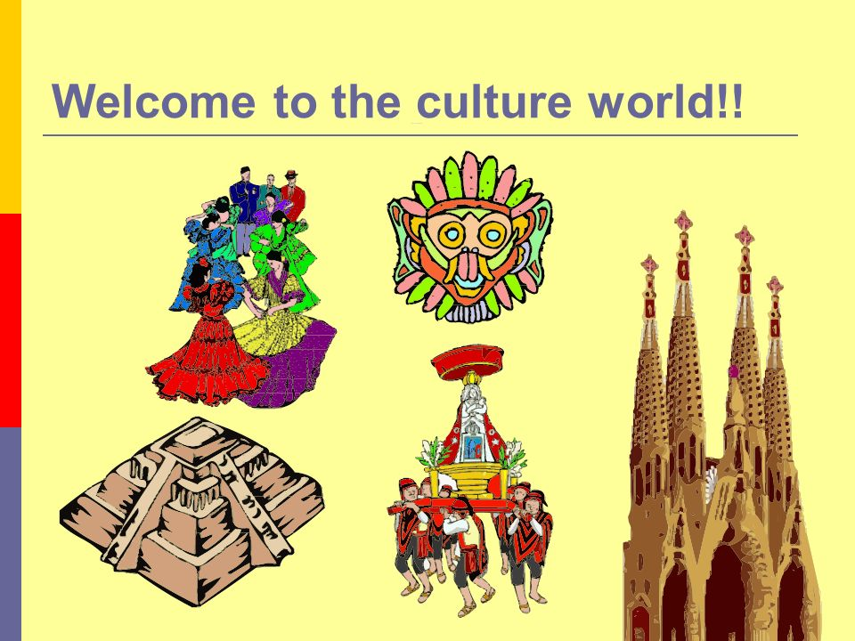 Welcome to the culture world!!
