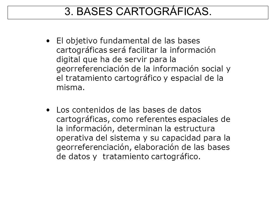3. BASES CARTOGRÁFICAS.