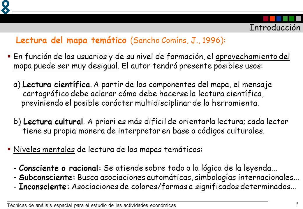Lectura del mapa temático (Sancho Comíns, J., 1996):