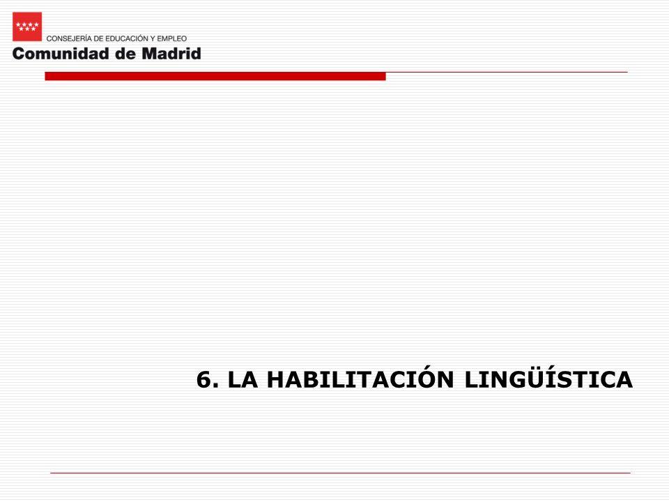 6. LA HABILITACIÓN LINGÜÍSTICA