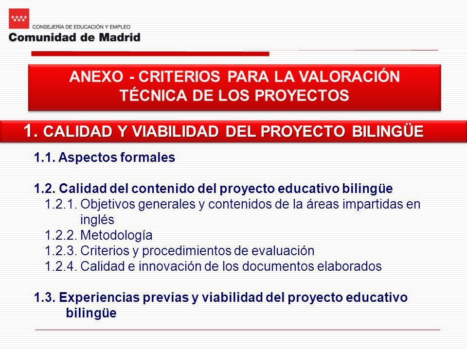 ANEXO - CRITERIOS PARA LA VALORACIÓN TÉCNICA DE LOS PROYECTOS