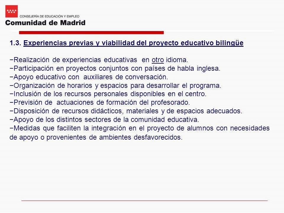 1.3. Experiencias previas y viabilidad del proyecto educativo bilingüe