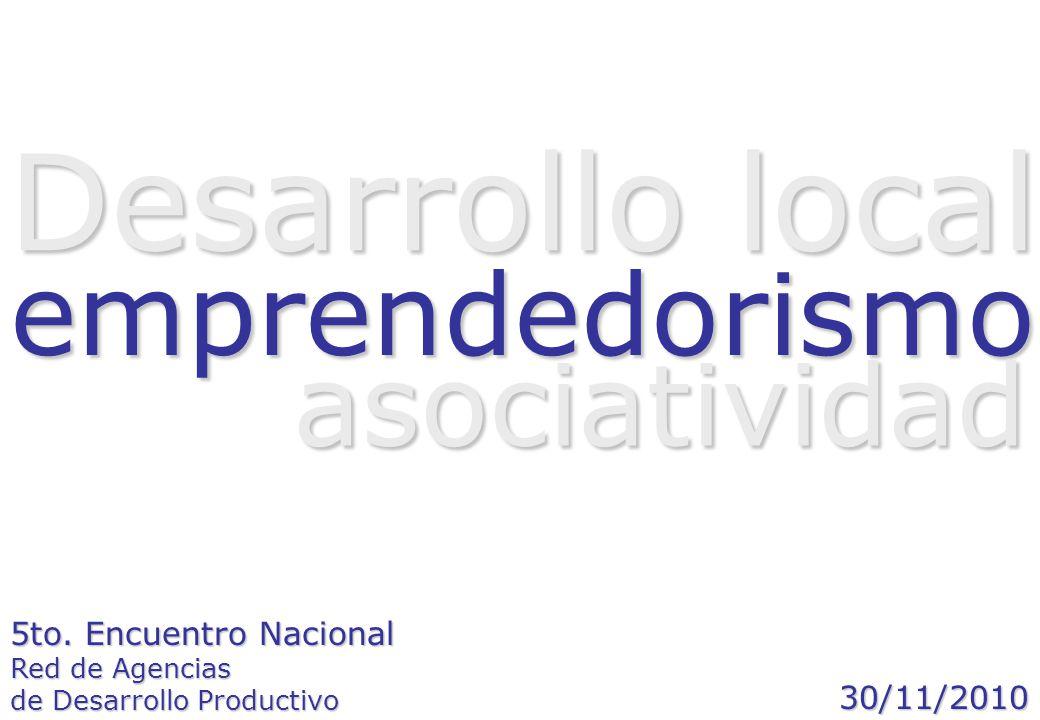 Desarrollo local emprendedorismo asociatividad 5to. Encuentro Nacional
