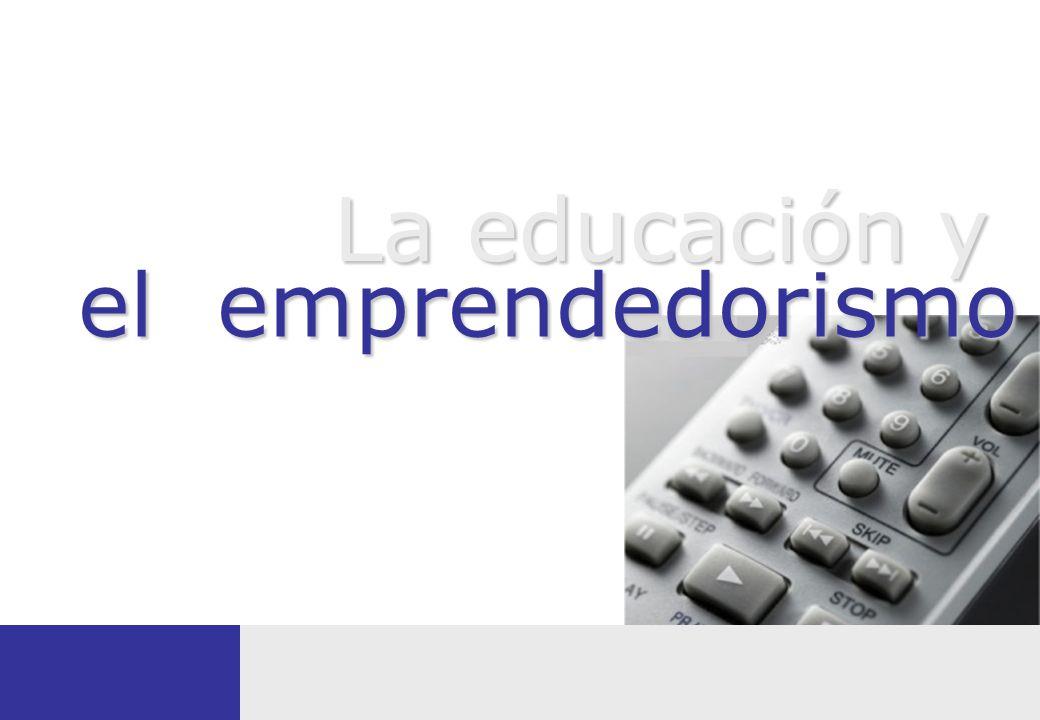 La educación y el emprendedorismo