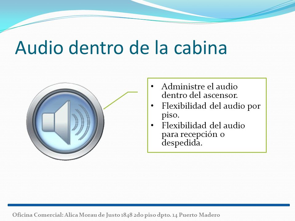 Audio dentro de la cabina