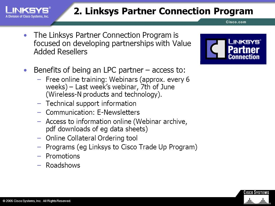 2. Linksys Partner Connection Program