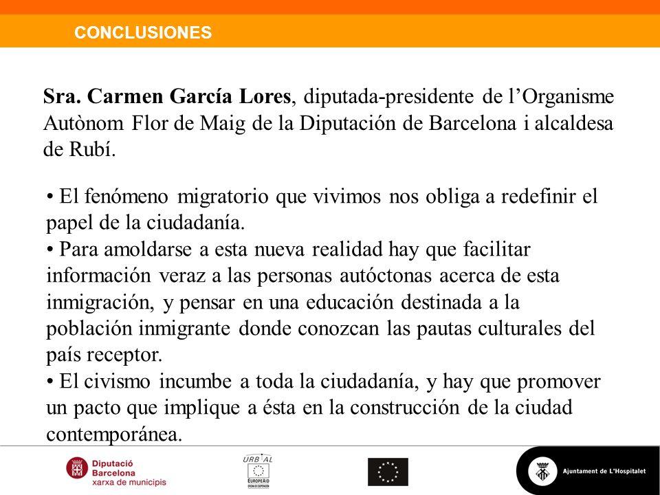 Sra. Carmen García Lores, diputada-presidente de l'Organisme Autònom Flor de Maig de la Diputación de Barcelona i alcaldesa de Rubí.