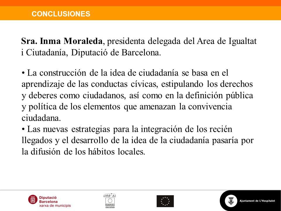 Sra. Inma Moraleda, presidenta delegada del Area de Igualtat i Ciutadanía, Diputació de Barcelona.