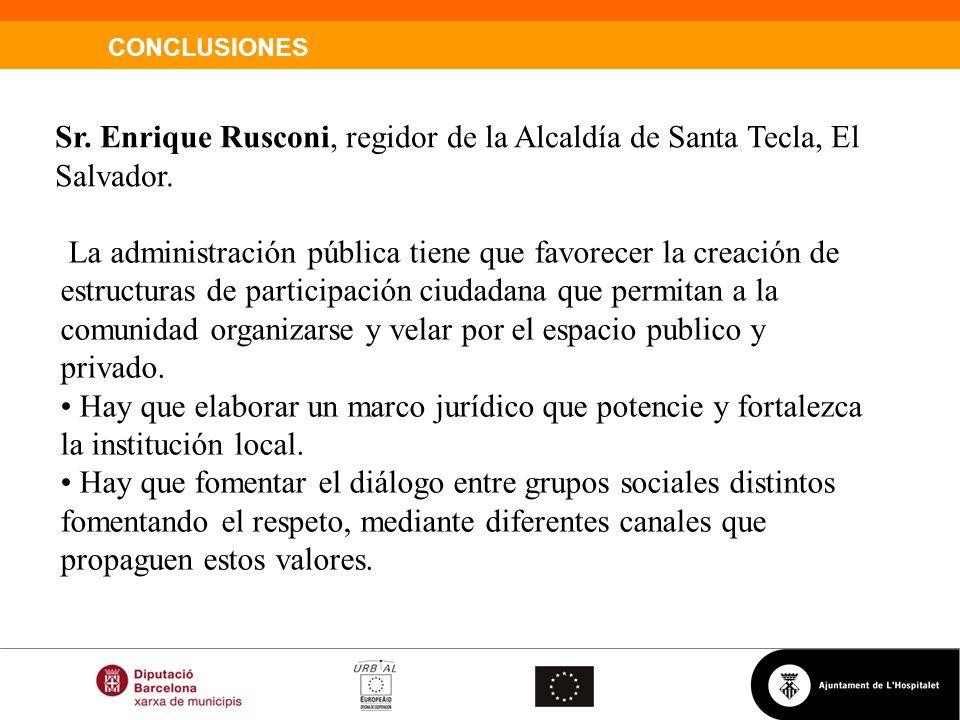 Sr. Enrique Rusconi, regidor de la Alcaldía de Santa Tecla, El Salvador.